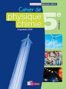 Cahier de Physique-chimie 5e Cycle 4