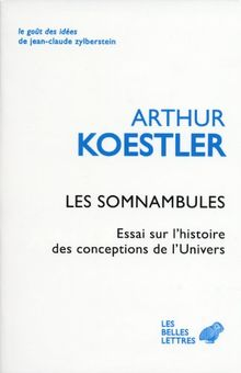 Les Somnambules (Le Gout Des Idees)