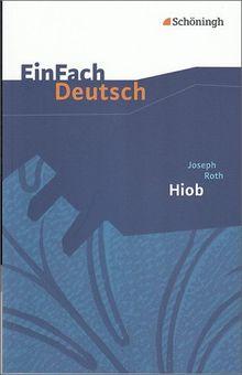 EinFach Deutsch Textausgaben: Joseph Roth: Hiob: Gymnasiale Oberstufe