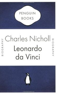 Leonardo Da Vinci: The Flights of the Mind (Penguin Celebrations)