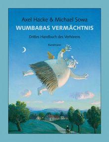 Wumbabas Vermächtnis: Drittes Handbuch des Verhörens: Kleines Handbuch des Verhörens 3: Drittes Handbuch des Verhörens