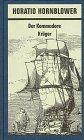 Horatio Hornblower, 11 Bde., Bd.8, Der Kommodore