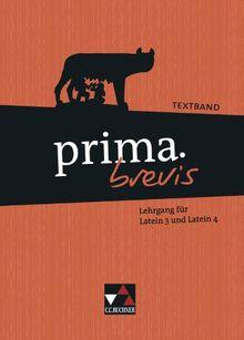 prima.brevis / Textband: Unterrichtswerk für Latein als dritte und spätbeginnende Fremdsprache