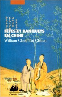 Fêtes et banquets en Chine (Picquier Poche)