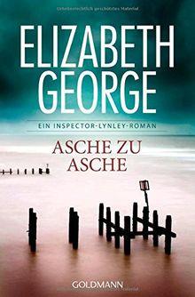 Asche zu Asche: Ein Inspector-Lynley-Roman 7