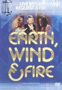 Earth, Wind & Fire - Live By Request [Collector's Edition]