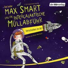 Max Smart und die intergalaktische Müllabfuhr: Verschollen im All