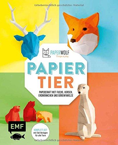 Papiertier Papercraft Mit Fuchs Hirsch Erdmannchen Und Barenfamilie Komplett Set Mit Vorlagen Fur Alle Tiere