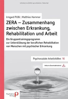 ZERA - Zusammenhang zwischen Erkrankung, Rehabilitation und Arbeit: Ein Gruppentrainingsprogramm