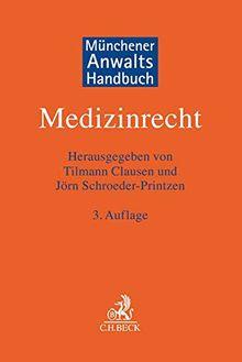 Münchener Anwaltshandbuch Medizinrecht