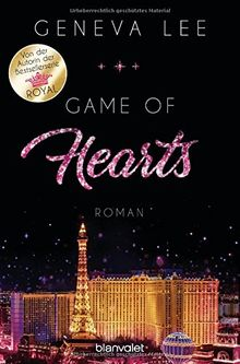 Game of Hearts: Roman (Die Love-Vegas-Saga, Band 1)