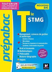 PREPABAC - Toute la terminale STMG - Nouveau bac - Contrôle continu et épreuves finales - Révision (Prépabac (10))