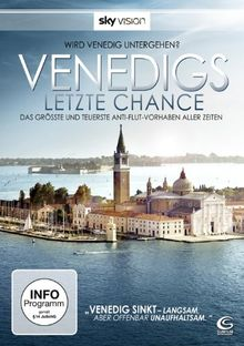 Venedigs letzte Chance (Sky Vision)