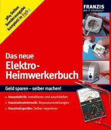 Das neue Elektro-Heimwerkerbuch