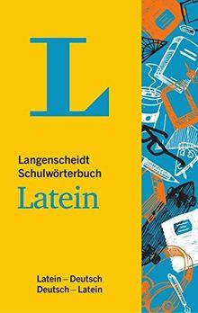 Langenscheidt Schulwörterbuch Latein: Latein-Deutsch/Deutsch-Latein (Langenscheidt Schulwörterbücher)