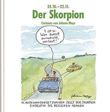 Der Skorpion: Cartoon-Geschenkbuch