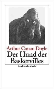 Der Hund der Baskervilles: Roman: Sherlock Holmes - Seine sämtlichen Abenteuer (insel taschenbuch)