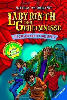 Labyrinth der Geheimnisse 2: Das Gruselkabinett der Gräfin