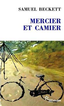 Mercier et Camier