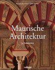 Maurische Architektur in Andalusien