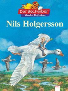 Nils Holgersson. Der Bücherbär: Klassiker für Erstleser