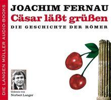Cäsar läßt grüßen. 2 CDs. . Die Geschichte der Römer