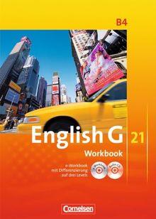 English G 21 - Ausgabe B: Band 4: 8. Schuljahr - Workbook mit CD-ROM (e-Workbook) und CD