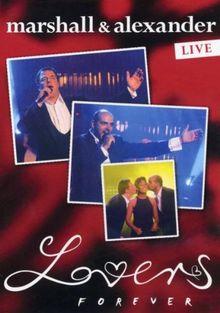 Marshall & Alexander - Lovers Forever (live)