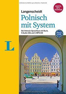 Langenscheidt Polnisch mit System - Sprachkurs mit Buch, 4 Audio-CDs, 1 MP3-CD und MP3-Download: Der Intensiv-Sprachkurs mit Buch, 4 Audio-CDs und 1 MP3-CD (Langenscheidt Sprachkurse mit System)