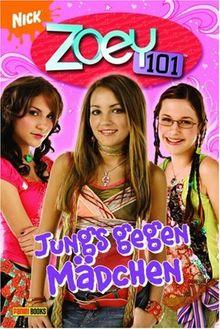 Zoey 101, Bd. 3: Jungs gegen Mädchen