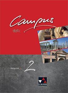 Campus C - neu / Gesamtkurs Latein in drei Bänden: Campus C - neu / Campus C 2 - neu: Gesamtkurs Latein in drei Bänden