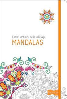 Mandalas : Carnet de notes et de coloriage