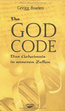 The God Code: Das Geheimnis in unseren Zellen