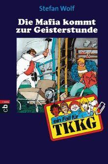 TKKG - Mafia kommt zur Geisterstunde: Band 30