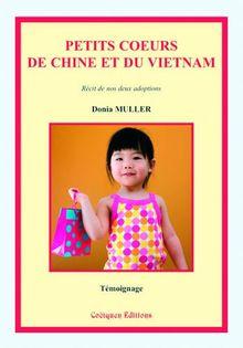 Petits Coeurs de Chine et du Vietnam, récit de nos deux adoptions