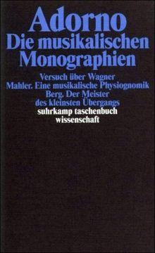 Gesammelte Schriften: Gesammelte Werke in 20 Bänden: Band 13: Die musikalischen Monographien: BD 13 (suhrkamp taschenbuch wissenschaft)