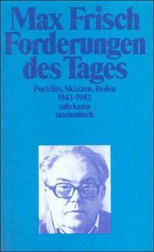 Forderungen des Tages: Porträts, Skizzen, Reden 1943-1982 (suhrkamp taschenbuch)