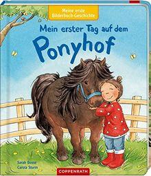 Meine erste Bilderbuch-Geschichte: Mein erster Tag auf dem Ponyhof
