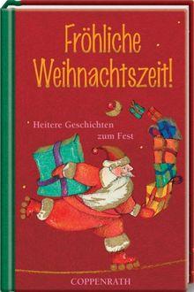Fröhliche Weihnachtszeit! Heitere Geschichten zum Fest. Der kleine TaschenFreund