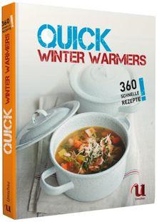 Quick Winter Warmers - 360 schnelle Rezepte