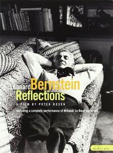 Leonard Bernstein - Reflections (ein Porträt von Peter Rosen)