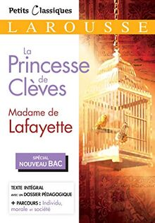 La princesse de Clèves Bac 2020-2021 (Petits Classiques Larousse)