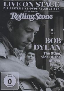 Bob Dylan - The Other Side Of The Mirror: Live on Stage