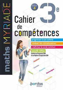 Maths 3e Myriade Cycle 4 : Cahier de compétences
