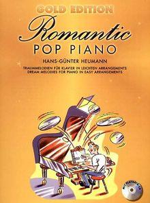 Romantic Pop Piano. Gold Edition. Traummelodien für Klavier in leichten Arrangements. Mit Playback-CD