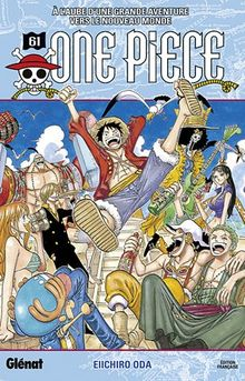 One Piece, Tome 61 : A l'aube d'une grande aventure vers le nouveau monde