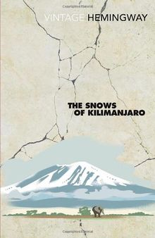 The Snows Of Kilimanjaro (Vintage Classics)