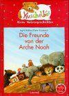 Die Freunde von der Arche Noah