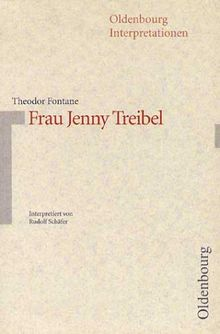 Oldenbourg Interpretationen, Bd.12, Frau Jenny Treibel