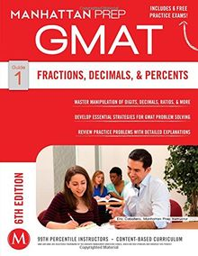 Fractions, Decimals, & Percents GMAT Strategy Guide, 6th Edition